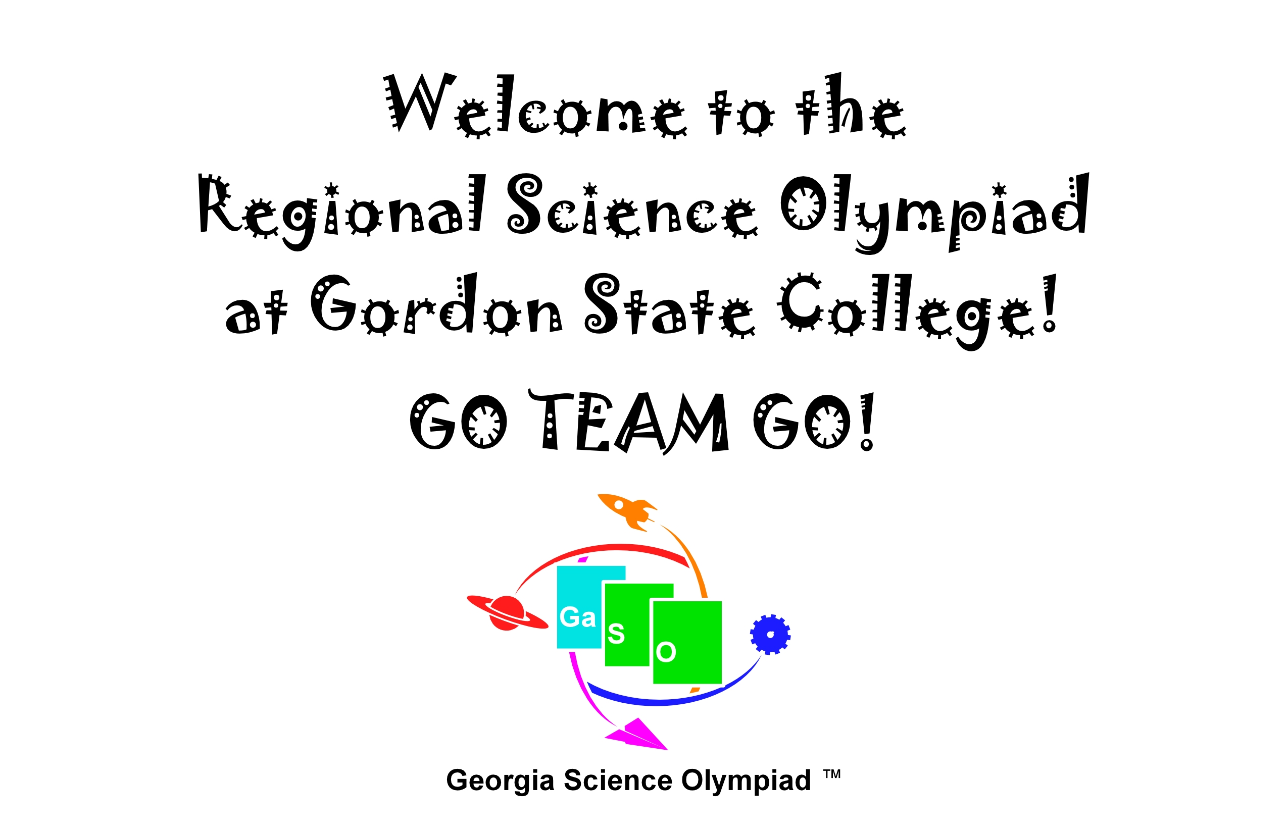 Welcome to our Gordon State College Division C Regional Science Olympiad tournament!